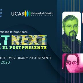 """Tercer Seminario Internacional """"Next: Movilidad y postpresente»"""